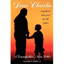 Dear Charlie: A Grandfather's Love Letter