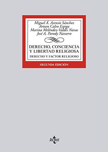 Descargar Libro Derecho, Conciencia Y Libertad Religiosa Miguel A. Asensio Sánchez