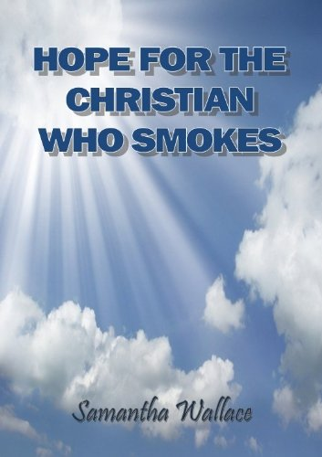 Hope for the Christian who Smokes