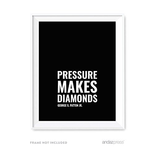Andaz Press Motivational Wall Art, Pressure makes diamonds, George S. Patton Jr., 8.5x11-inch Inspirational Success Quotes Office Home Gift Print, 1-Pack, UNFRAMED
