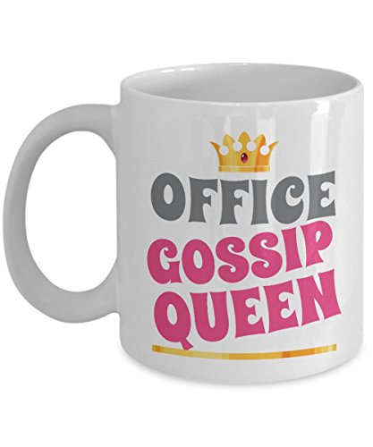 Office Gossip Queen Crown Coffee & Tea Gift Mug Supplies And Funny Office Accessories For Women (11oz)
