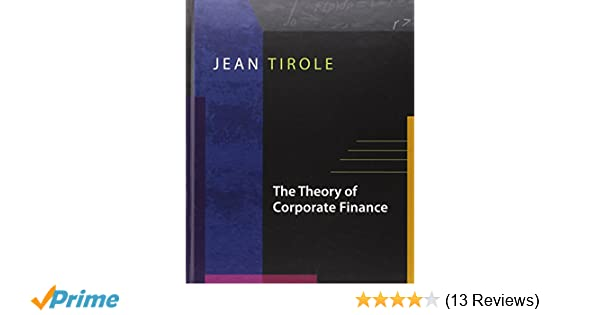 Amazon com: The Theory of Corporate Finance (9780691125565): Jean