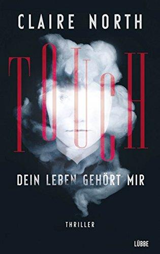 touch-dein-leben-gehrt-mir-thriller