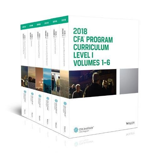 CFA Program Curriculum 2018 Level I Volumes 1-6 Box Set (CFA Curriculum 2018)