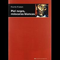 Piel negra, máscaras blancas (Cuestiones de antagonismo nº 55)