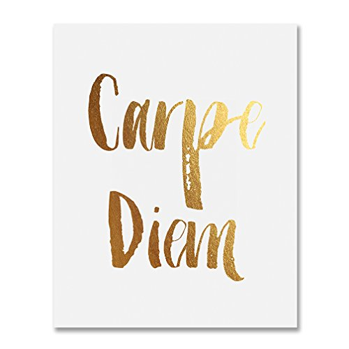 Carpe Diem Gold Foil Print Poster Wall Art Seize The Day Inspirational Motivational Quote Metallic Gold Decor 8 inches x 10 inches B9