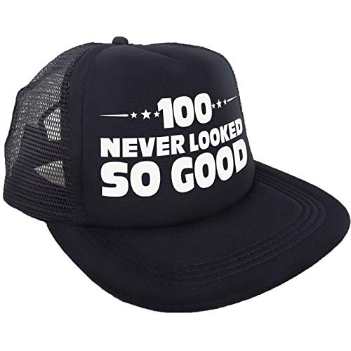 """100 Never Looked So Good"" Hat – Happy 100th Birthday Party Supplies, Ideas and Decorations - Funny Birthday"