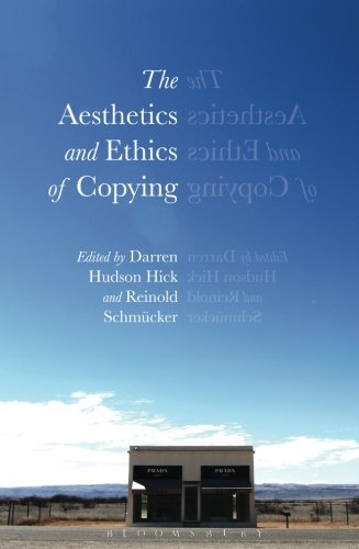 The Aesthetics and Ethics of Copying