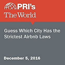 Guess Which City Has the Strictest Airbnb Laws