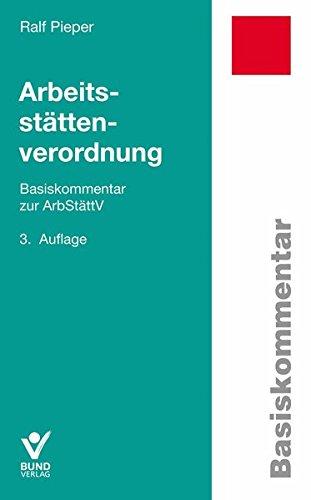 Arbeitsstättenverordnung (Basiskommentare)