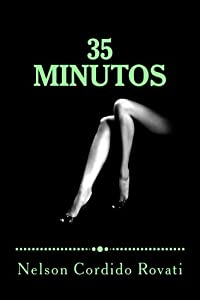 35 minutos (Spanish Edition)