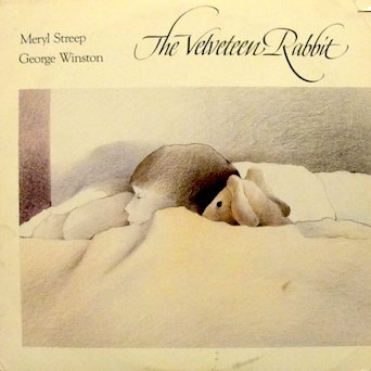Winston Christmas Skin.George Winston The Velvet Rabbit Meryl Streep George