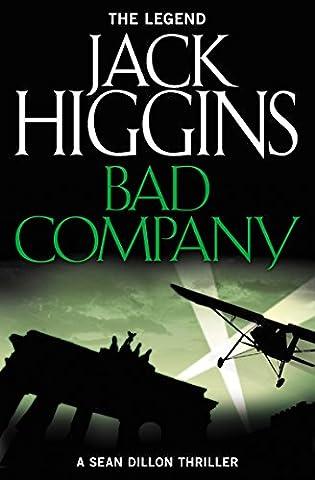 Bad Company (Sean Dillon Series, Book 11) (Bad Runner)