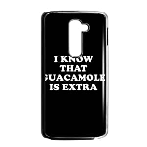 LG G2 Cell Phone Case Black I KNOW THAT GUACAMOLE IS EXTRA LQ7374592
