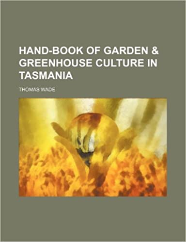 Descargando libros gratis en líneaHand-book of garden & greenhouse culture in Tasmania (Spanish Edition) PDB