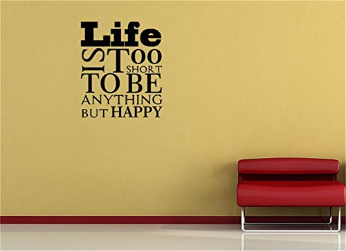 Vinyl Wall Lettering Stickers Quotes Saying Life is Too Short to Be Anything But Happy Living Room Bedroom