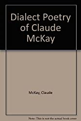 Dialect Poetry of Claude McKay