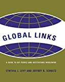img - for Global Links: A Guide to People and Institutions Worldwide book / textbook / text book