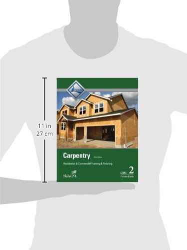 Carpentry Framing & Finish Level 2 Trainee Guide, Paperback (5th Edition)
