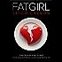 FAT GIRL (A Provocative Romance Book 1)