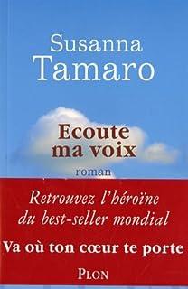 Ecoute ma voix, Tamaro, Susanna