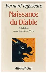 La Naissance du Diable par Bernard Teyssèdre