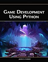 Game Development Using Python Front Cover