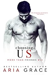 Choosing Us: M/M Romance (More Than Friends Book 10)