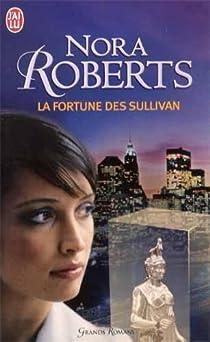 La fortune des Sullivan par Roberts