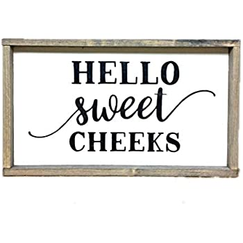 Hello Sweet Cheeks, Funny Bathroom Sign, Rustic Bathroom Decor, Funny Wood Sign