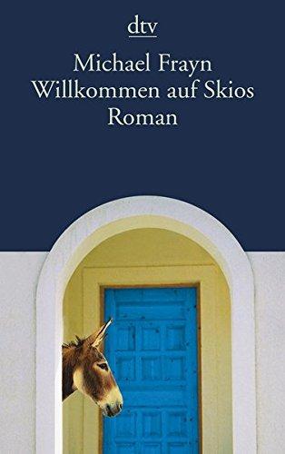 Willkommen auf Skios: Roman