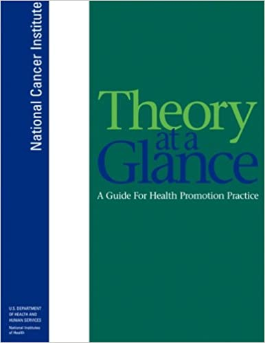 National Cancer Institute, Theory At a Glance. 2nd ed.