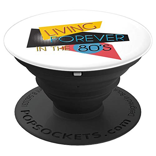 Living Forever In The 80s - 80s Theme Party Retro Design - PopSockets Grip and Stand for Phones and -