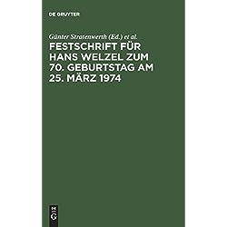 Festschrift für Hans Welzel zum 70. Geburtstag am 25. März 1974 (German Edition)