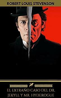 El extraño caso del Dr. Jekyll y Mr. Hyde (Golden Deer Classics) de [Stevenson, Robert Louis, Classics, Golden Deer]