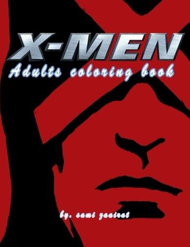 X-Men: Adults coloring book (X Men Book)