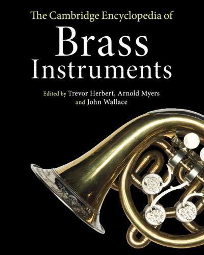 The Cambridge Encyclopedia of Brass Instruments por Trevor Herbert,Arnold Myers,John Wallace