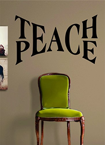 Teach Peace Quote Design Decal Sticker Wall Vinyl Art Words Decor