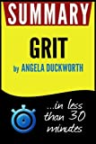 Summary of Grit: The Power of Passion and Perseverance (Angela Duckworth)