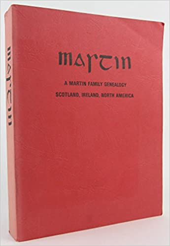 martin a martin family genealogy scotland ireland north america
