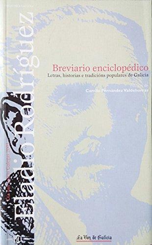 Breviario enciclopédico don Eladio: Letras, historias e tradicions populares de Galicia (Biblioteca Gallega)