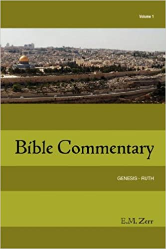 Book Zerr Bible Commentary Vol. 1 Genesis - Ruth