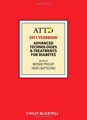 ATTD 2011 Year Book - Advanced Technologies & Treatments for Diabetes 3e