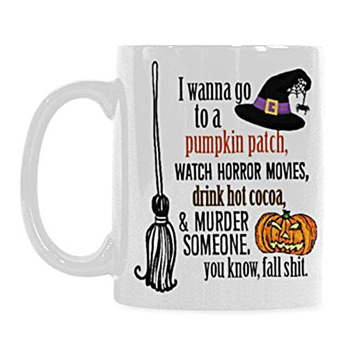 Novelty Ceramic Coffee Mug with Handle - I Wanna Go to a Pumpkin Patch, Watch Horror Movies - Microwave & Dishwasher Safe - Halloween Gifts for Men/Women 11oz, White]()