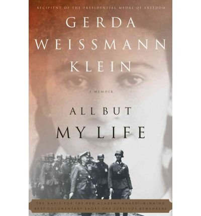[ [ [ All But My Life[ ALL BUT MY LIFE ] By Klein, Gerda Weissmann ( Author )Mar-31-1995 Paperback