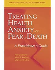 Treating Health Anxiety and Fear of Death: A Practitioner's Guide