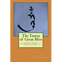 The Tantra of Great Bliss: The Guhyagarbha Transmission of Vajrasattva's Magnificent Sky