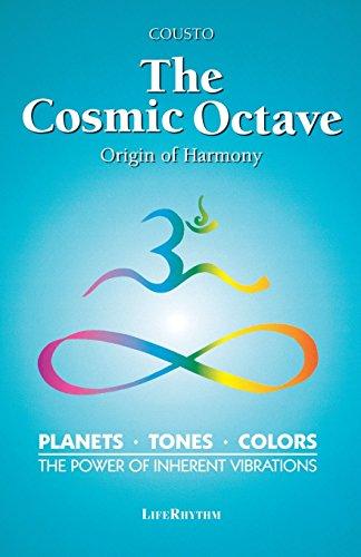 The Cosmic Octave: Origin of Harmony