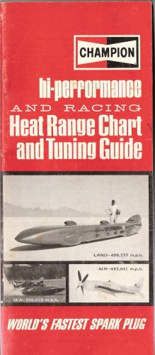 Hi-performance and Racing Heat Range Chart and Tuning Guide