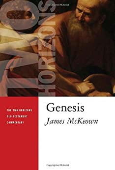 Genesis (Two Horizons Old Testament Commentary) by [McKeown, James]